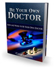 Thumbnail Be Your Own Doctor Guide